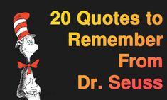20 Quotes To Remember From Dr. Seuss