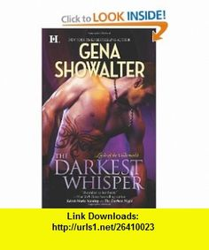 The Darkest Whisper (Lords of the Underworld) (9780373773923) Gena Showalter , ISBN-10: 0373773927  , ISBN-13: 978-0373773923 ,  , tutorials , pdf , ebook , torrent , downloads , rapidshare , filesonic , hotfile , megaupload , fileserve