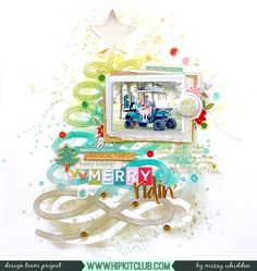 Hip Kit Club DT Project - 2017 November Hip Kits; Distress Oxides; exclusive Hip Kit wood veneer, puffy alphas, sequins, enamel dots, flair, Project Life cards; American Crafts Sweater Weather; Crate Paper Snow & Cocoa