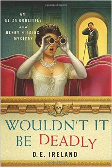 Eliza Doolittle and Henry Higgins are back, and this time they have to solve a murder to clear Higgins's name.