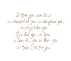 """Before You Were Born We Dreamed of You, Imagined You, Prayed for You Vinyl Wall Decal Quote Saying Poem for Boy Girl Baby Nursery 22""""H x27""""W. $45.00, via Etsy."""