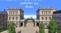 The Hallesches Tor was an entrance gate on the city border of Berlin. The Minecraft Map, Hallesches Tor, Berlin. Minecraft Skyscraper, Minecraft City Buildings, Minecraft Structures, Cute Minecraft Houses, Minecraft Houses Blueprints, All Minecraft, Minecraft Plans, Minecraft Construction, Minecraft Architecture