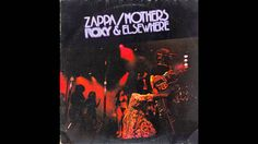 Frank Zappa/The Mothers - Roxy & Elsewhere