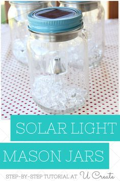 DIY Solar Light Mason Jars | U Create