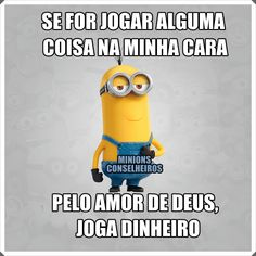 Por favor tá??😂😂 Funny Phrases, My Bible, Minions Quotes, Good Jokes, Law Of Attraction, Sentences, Haha, Positivity, Lettering