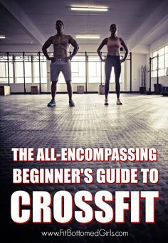 Everything you need to know before you hit CrossFit! | Fit Bottomed Girls
