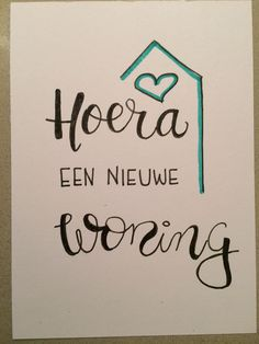 Kaarten Doodle Lettering, Brush Lettering, New Home Greetings, Cute Quotes, Diy Cards, Homemade Cards, Cardmaking, Doodles, Bullet Journal