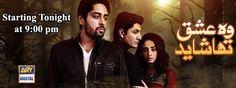 Woh Ishq Tha Shayed Episode 19 On ARY Digital drama