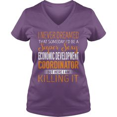 Super Sexy Economic Development Coordinator Job Title TShirt #gift #ideas #Popular #Everything #Videos #Shop #Animals #pets #Architecture #Art #Cars #motorcycles #Celebrities #DIY #crafts #Design #Education #Entertainment #Food #drink #Gardening #Geek #Hair #beauty #Health #fitness #History #Holidays #events #Home decor #Humor #Illustrations #posters #Kids #parenting #Men #Outdoors #Photography #Products #Quotes #Science #nature #Sports #Tattoos #Technology #Travel #Weddings #Women