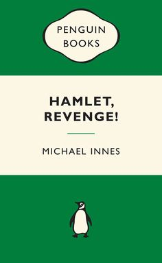 Amazon.com: Hamlet Revenge!: : Green Popular Penguins eBook: Michael Innes: Kindle Store  They're back... Penguin Australia has brought out a new range of very traditional Green Crime Paperbacks.