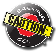 CAUTION: If you visit Caution Brewing Co., you're bound to enjoy some great IPAs and have a great time.
