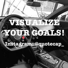Visualize your goals!