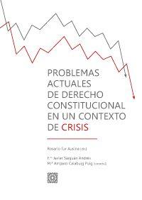 Problemas actuales de derecho constitucional en un contexto de crisis.     Comares, 2015