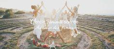 Cercle de féminité sacrée pour Femme à Montréal ~ Guidé par Julie Ouimet, Thérapeute en relation d'aide.