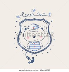 hand drawn vector illustration of bear sailor / baby bear/sweet bear/cute bear/can be used for kid's or baby's shirt design/fashion print design/fashion graphic/t-shirt/kids wear