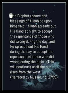 The prophet ( Peace be upon him ) said