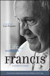 Pope Francis: Life and Revolution (paperback)