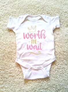 Worth the wait quote baby onesie for newborn and by StarrJoy16