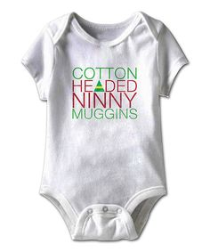 Take a look at this White 'Cotton Headed Ninny' Bodysuit - Infant on zulily today!