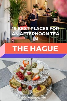 Looking for a delicious afternoon tea in The Hague? In The Hague you will find plenty of nice hotspots that offer different kinds of high teas. The classic English high teas are of course abundant, but you can also find unique high teas with a twist here. #Weekendsinthehague #thehague #netherlands #afternoontea