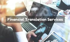 Financial Translation Services in Mumbai, Pune, Delhi, Bangalore, Hyderabad  #financial #translation #financialtranslation