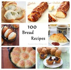 100 Bread Recipes!!! 50 sweet breads and 50 savory breads. From roxanashomebaking.com ~~~ Great for the Holidays!