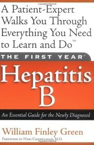 The First Year---Hepatitis B: An Essential Guide for the Newly Diagnosed by William Finley Green. $15.95. yourdailydream.or.... Author: William Finley Green. Publisher: Da Capo Press; 1 edition (June 15, 2002). Edition: 1. Publication Date: June 15, 2002. The hepatitis B virus causes an estimated one million deaths each year worldwide, and despite the availability of a hepatitis B vaccine, a combined lack of awareness and edu...