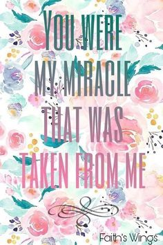 You were our miracle baby and were so lucky you survived your traumatic birth. We loved you every second now we love and miss you every second xxxx Miscarriage Remembrance, Miscarriage Quotes, Miscarriage Awareness, Missing My Son, Pregnancy And Infant Loss, Stillborn, Child Loss, Loss Quotes, No Rain