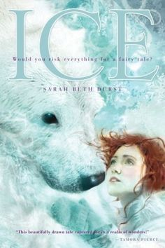 Looking for magical books for teens to read next? Sarah Beth Durst's Ice makes our list of fairy tale books worth reading.