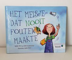 Het meisje dat nooit fouten maakte: een boek voor kinderen met last van perfectionisme en faalangst. Super voor een mindset shift naar een growth mindset.