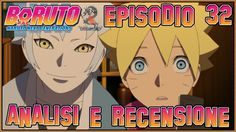 Boruto ITA - Naruto Next Generations  Episodio 32 | Analisi & Recensione
