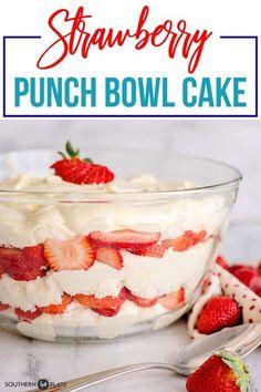 Strawberry Punch Bowl Cake AKA Strawberry Trifle - Southern Plate