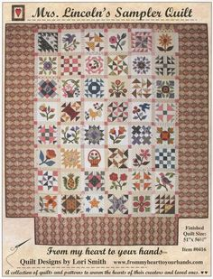 MRS. LINCOLN SAMPLER APPLIQUE QUILT PATTERN, From My Heart To Your Hands NEW #FromMyHeartToYourHands