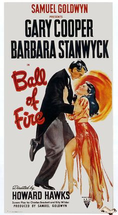 Ball of Fire - love this screwball comedy! Gary Cooper & Barbara Stanwyck with one of my fave personalities, SZ Sakall. #DrumBoogie