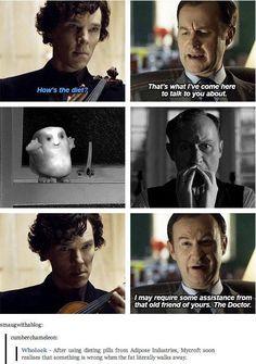 Mycroft vs the adipose