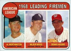 1969 Topps AL Leading Firemen: Al Worthington, Minnesota Twins, Wilbur Wood, Chicago White Sox, Dennis Higgins, Washington Senators, Baseball Cards That Never Were