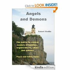 Angels and Demons by Robert Medlin. $1.53. Publisher: Medlin Publishing (December 18, 2012). Author: Robert Medlin. The invisible battle to control leaders of families, organizations, cities and nations.                            Show more                               Show less