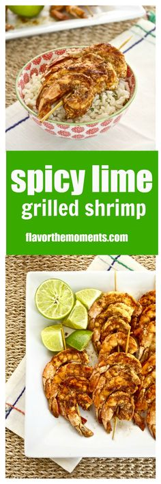 Spicy Lime Grilled Shrimp is juicy, succulent grilled shrimp with ...