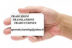 TRADUZIONI - TRANSLATIONS - TRADUCCIONES    ITALIANO - INGLESE - SPAGNOLO  ITALIAN - ENGLISH - SPANISH  ITALIANO - INGLÉS - ESPAÑOL    aprendo.learning@yahoo.it