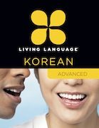 ADVANCED Living Language Lab for Korean | Living Language