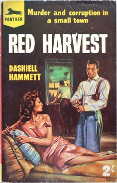 Existential Ennui: Dashiell Hammett, Red Harvest (Panther, 1958)