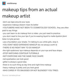 Yessss! This! I can't do makeup on myself at all, and I'm too scared too because what if it's smudged or uneven.