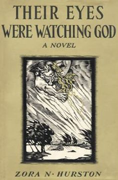 Their Eyes Were Watching God (1937) by Zora N. Hurston, first edition book cover