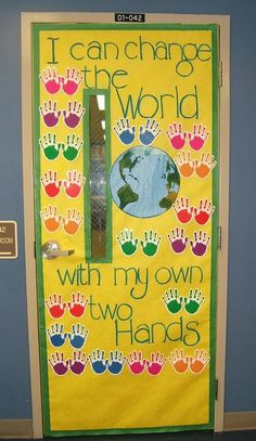 I Can Change The World... | Earth Day Bulletin Board, use paint to actually put the children's handprints on and paint the earth on instead