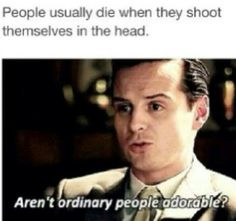 Moriarty ~ ordinary people...