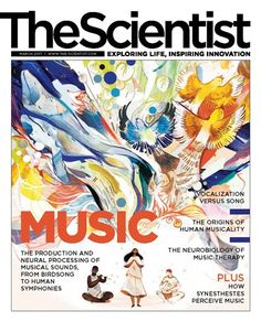 Magazine Issue - March 2017 | Music | The Scientist Magazine®