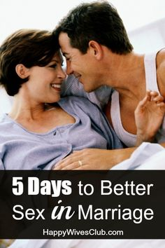 Don't settle for the ho-hum. Here are 5 days and 5 ways to create better sex in marriage.