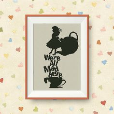 BUY 2 GET 1 FREE We're all mad here Alice in by NataliNeedlework