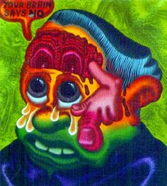 Peter Saul - Your Brains Say No 1999