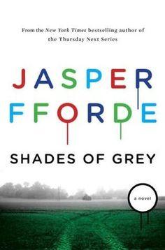 What I'm reading -shades of grey, jasper fforde